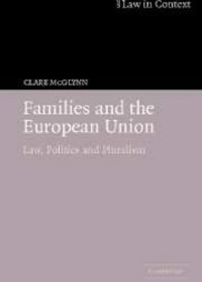 Families & the European Union: Law, Politics and Pluralism