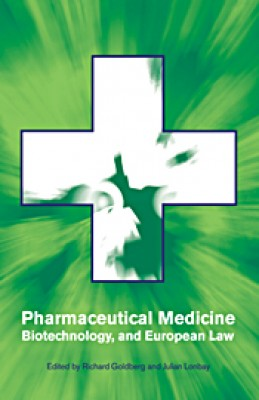 Pharmaceutical Medicine, Biotechnology & European Law