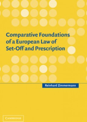Comparative Foundations of European Law of Set-off & Prescription