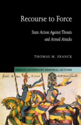 Recourse to Force: State Action Against Threats & Armed Attacks