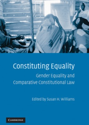Constituting Equality: Gender Equality & Comparative Constitutional Rights