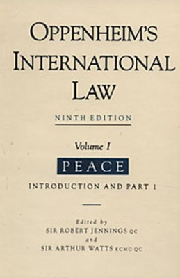 Oppenheim's International Law (9ed) Volume 1: Peace