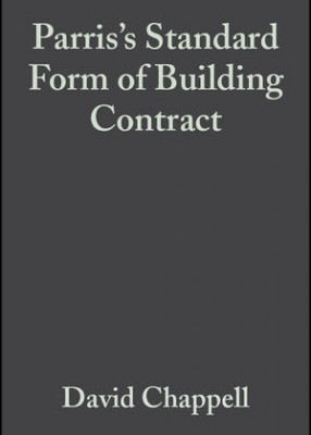 Parris's Standard Form of Building Contract: JCT98 (3ed)