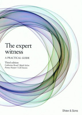 Expert Witness: A Practical Guide (3ed)