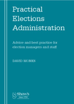 Practical Elections Administration