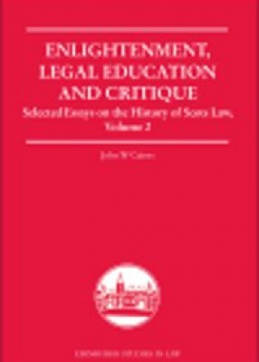Enlightenment, Legal Education, and Critique: Selected Essays on the History of Scots Law, Volume 2