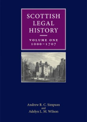 Scottish Legal History Vol 1 1000-1707