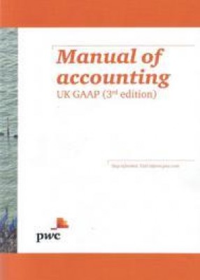Manual of Accounting: UK GAAP 3ed