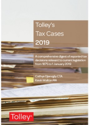Tolley's Tax Cases 2019