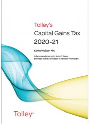 Tolley's Capital Gains Tax 2020-21: Main Annual