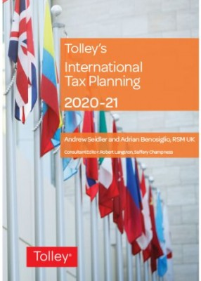 Tolley's International Tax Planning 2020-2021
