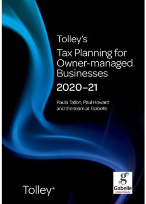 Tolley's Tax Planning for Owner-Managed Businesses 2020-2021