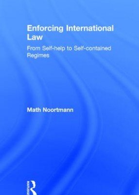 Enforcing International Law: From Self-help to Self-contained Regimes