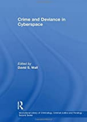 Crime and Deviance in Cyberspace