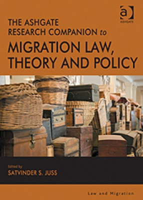 Ashgate Rresearch Companion to Migration Law, Theory and Policy