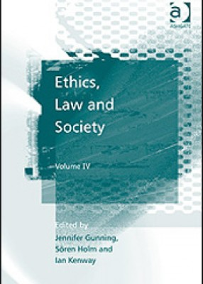 Ethics, Law and Society Vol IV