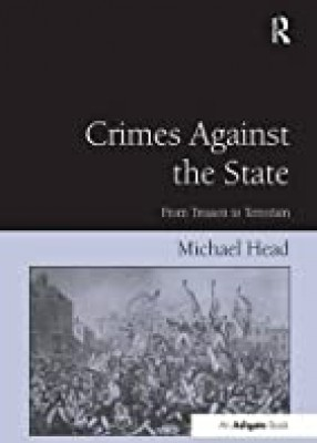 Crime Against the State: From Treason to Terrorism