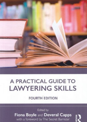 Practical Guide to Lawyering Skills (4ed)