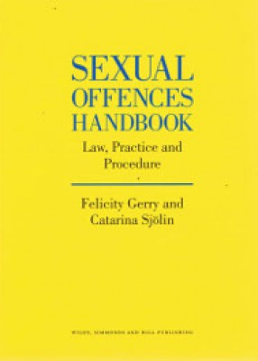 Sexual Offences Handbook: Law, Practice and Procedure