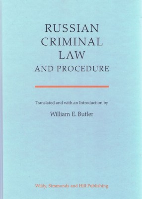 Russian Criminal Law and Procedure