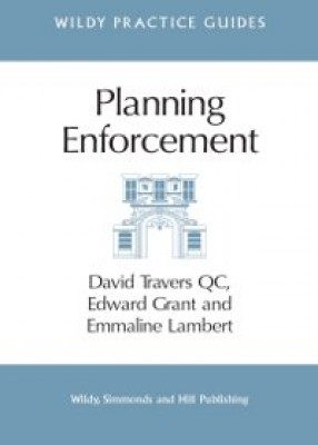 Planning Enforcement:  (Wildy Practice Guide)
