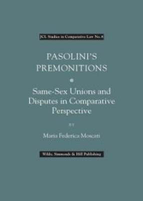 Pasolini's Premonitions: Same-Sex Unions and Same-Sex Disputes in Comparative Perspective