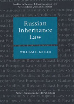 Russian Inheritance Law: Studies in Russian & East European Law Series
