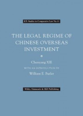Legal Regime of Chinese Overseas Investment