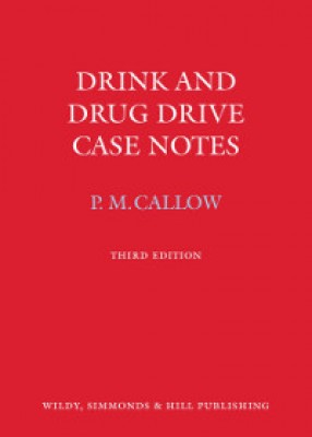Drink and Drug Drive Case Notes