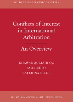 Conflicts of Interest in International Arbitration: An Overview
