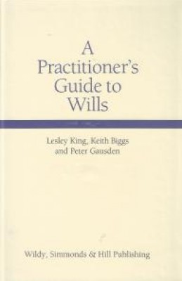 Practitioner's Guide to Wills (4ed)