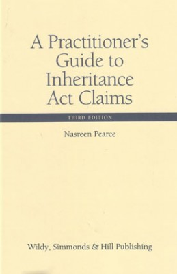 Practitioner's Guide to Inheritance Act Claims