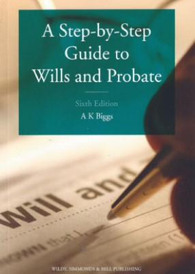 Step-by-step Guide to Wills and Probate (6ed)