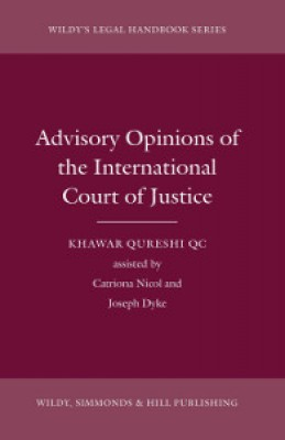 Advisory Opinions of the International Court of Justice (Wildy's Legal Handbook Series)