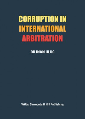 Corruption in International Arbitration