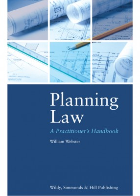 Planning Law: A Practitioner's Handbook