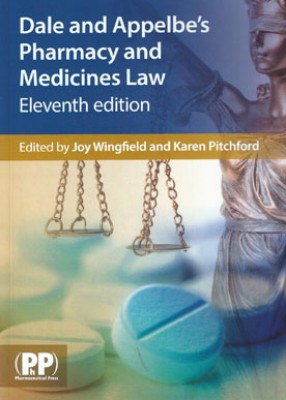 Dale and Appelbe's Pharmacy and Medicines Law (11th ed)