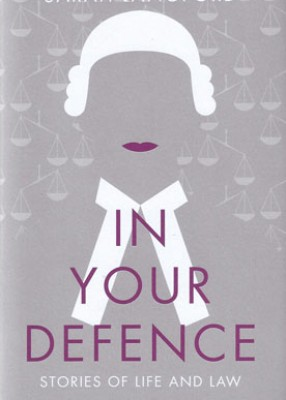 In Your Defence: Stories of Law and Life
