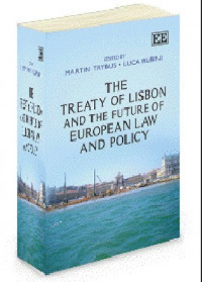 Treaty Of Lisbon And The Future Of European Law And Policy