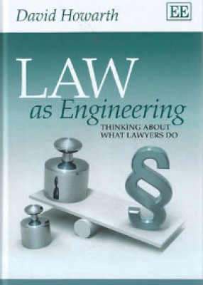 Law as Engineering: Thinking About What Lawyers Do