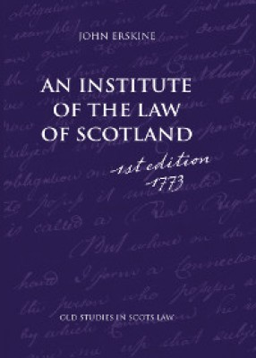 An Institute of the Law of Scotland (reprint of 1st Edition)
