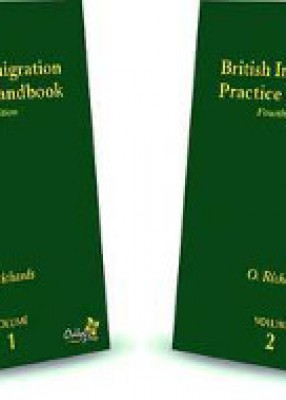British Immigration Practice Handbook (4ed) 2 Vols