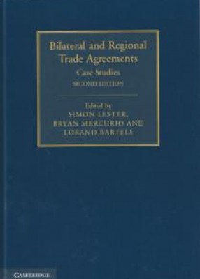 Bilateral and Regional Trade Agreements: Case Studies, 2nd ed