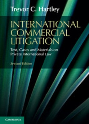 International Commercial Litigation: Text, Cases and Materials on Private International Law (2ed)
