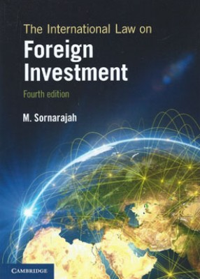 International Law of Foreign Investment (4ed)