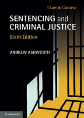 Sentencing and Criminal Justice (6ed)