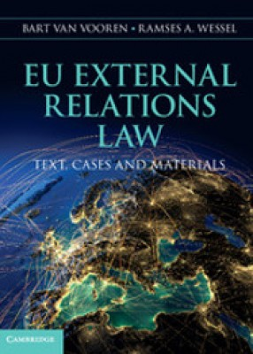 EU External Relations Law: Text, Cases and Materials