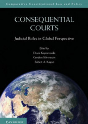 Consequential Courts: Judicial Roles in Global Perspective (Paperback)
