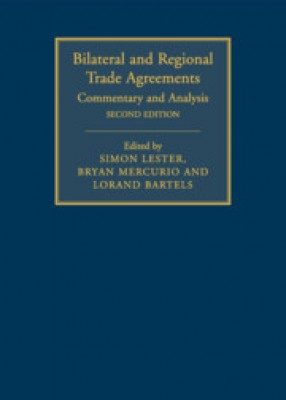 Bilateral and Regional Trade Agreements: Commentary and Analysis Vol 1 (2ed)