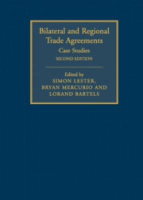 Bilateral and Regional Trade Agreements: Case Studies (2ed)